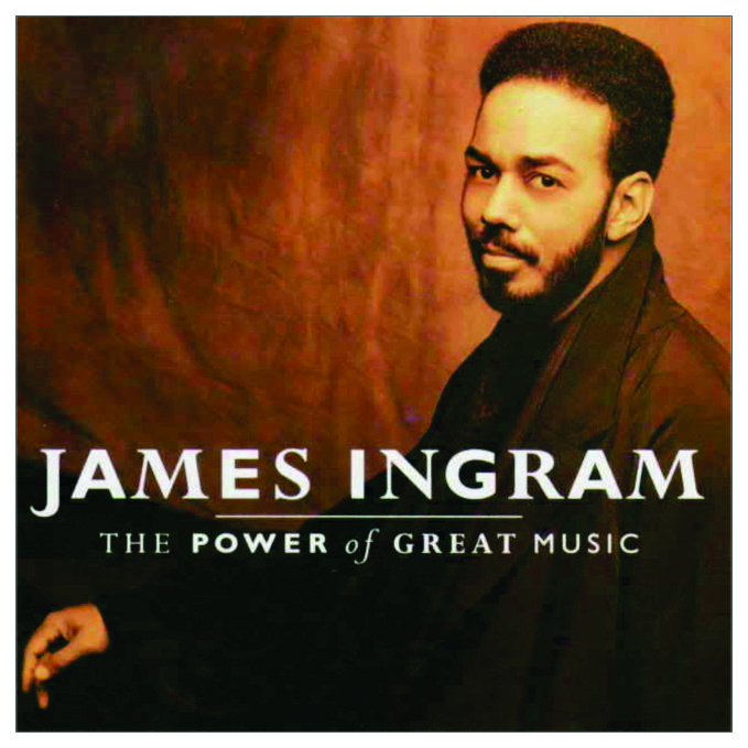 James Ingram (1991) - Greatest Hits The Power 0f Great Music
